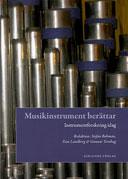 Musikinstrument berättar. Instrumentforskning idag.