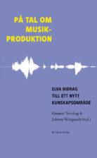 På tal om musikproduktion