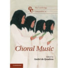 The Cambridge Companion to Choral Music