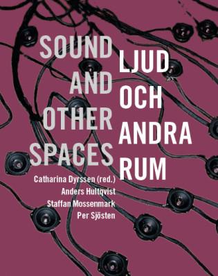 Ljud och andra rum