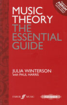 Music Theory. The Essential Guide