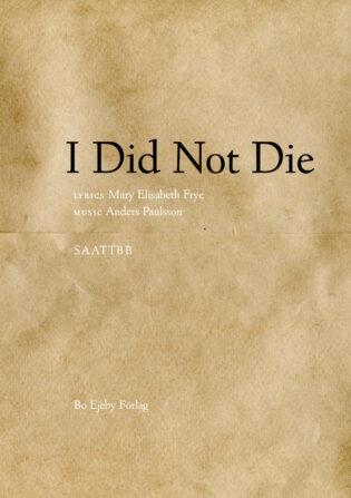 I did not die